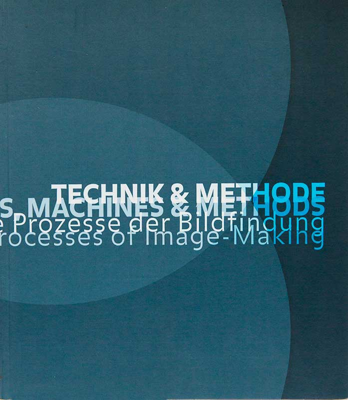Technik & Methode – Machines & Methode Part:I